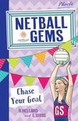 Netball Gems 2: Chase Your Goal