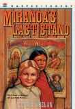Miranda's Last Stand