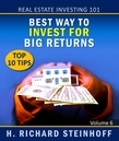 Real Estate Investing 101: Best Way to Invest for Big Returns, Top 10 Tips