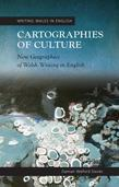 Cartographies of Culture: New Geographies of Welsh Writing in English