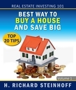 Real Estate Investing 101: Best Way to Buy a House and Save Big, Top 20 Tips