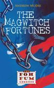 The Magwitch Fortunes