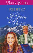 If Given a Choice
