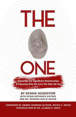 The One: Exploring Our Significant Relationships and Exposing Why We Love the Way We Do