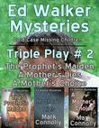Ed Walker Mysteries - Triple Play 2