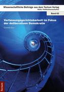 Verfassungsgerichtsbarkeit im Fokus der deliberativen Demokratie