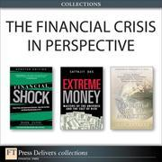 The Financial Crisis in Perspective (Collection)