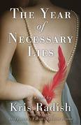 The Year of Necessary Lies: A Novel