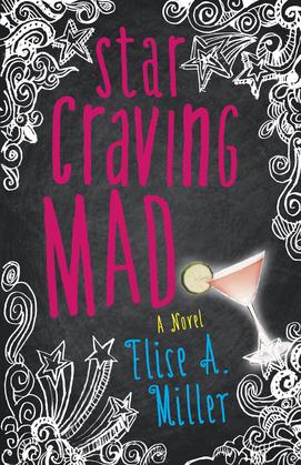 Star Craving Mad: A Novel
