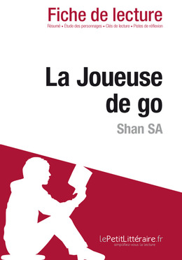 La Joueuse de go de Shan Sa (Fiche de lecture)