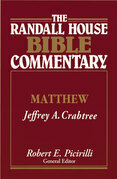 The Randall House Bible Commentary: Matthew
