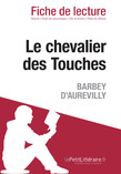 Le chevalier des Touches de Barbey d'Aurevilly (Fiche de lecture)