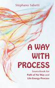 A Way with Process