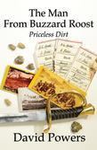 The Man From Buzzard Roost: Priceless Dirt