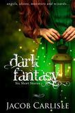 Dark Fantasy: Six Short Stories