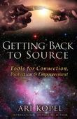 Getting Back to Source: Tools for Connection, Protection & Empowerment