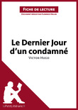 Le Dernier Jour d'un condamn de Victor Hugo (Fiche de lecture)