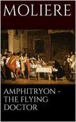 Amphitryon - The flying doctor