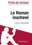 Le Roman inachev de Louis Aragon (Fiche de lecture)