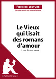 Le Vieux qui lisait des romans d'amour de Luis Seplveda (Fiche de lecture)