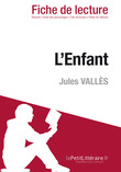 L'Enfant de Jules Valls (Fiche de lecture)