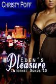 Eden's Pleasure