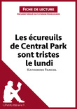 Les cureuils de Central Park sont tristes le lundi de Katherine Pancol (Fiche de lecture)