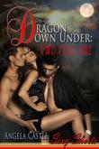 Dragon Down Under: Two Plus One