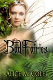 Bad Fairies