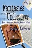Fantasies Undercover