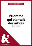 L'homme qui plantait des arbres de Jean Giono (Fiche de lecture)