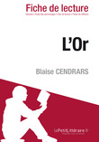L'Or de Blaise Cendrars (Fiche de lecture)