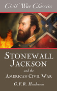 Stonewall Jackson and the American Civil War (Civil War Classics)