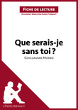 Que serais-je sans toi ? de Guillaume Musso (Fiche de lecture)