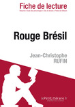 Rouge brsil de Jean-Christophe Rufin (Fiche de lecture)