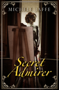 Secret Admirer: The Arboretti Family Saga - Book Four