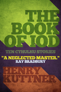 The Book of Iod: Ten Cthulhu Stories