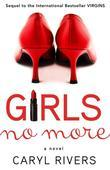 Girls No More: A Novel