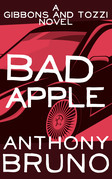 Bad Apple: A Gibbons and Tozzi Novel (Book 6)