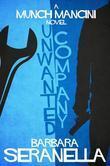 Unwanted Company: A Munch Mancini Mystery