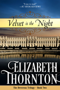 Velvet is the Night: The Devereux Trilogy - Book Two
