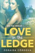 Love on the Ledge: On the Verge - Book Two