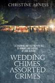 Wedding Chimes, Assorted Crimes