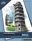 Writing With Skill, Level 3: Instructor Text (Vol. 3)  (The Complete Writer)