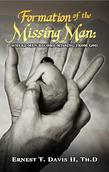 Formation of the Missing Man: (Where Men Become Missing from God)