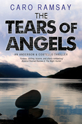 The Tears of Angels: An Anderson & Costello Scottish police procedural