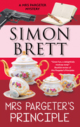 Mrs Pargeter's Principle: A cozy featuring the return of Mrs Pargeter