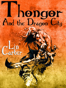 Thongor and the Dragon City: Thongor of Lemuria #2