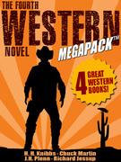The Fourth Western Novel MEGAPACK ®