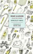 Dear Illusion: Collected Stories